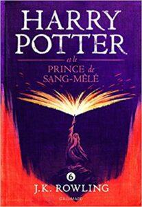 Harry Potter et le prince de Sang-Mêlé - J. K. Rowling