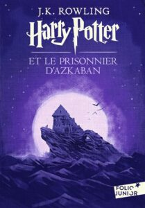 Harry Potter et le prisonnnier d'Azkaban - J. K. Rowling