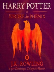 Harry Potter et l'ordre du phoenix - J. K. Rowling