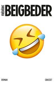 L'homme qui pleure de rire Frédéric Beigbeder